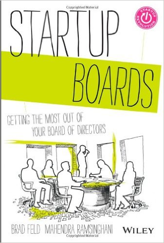 Startup Boards by Mahendra Ramsinghani & Brad Feld