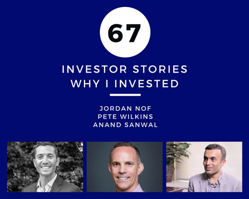 Jordan Nof Pete Wilkins Anand Sanwal VC Why I Invested
