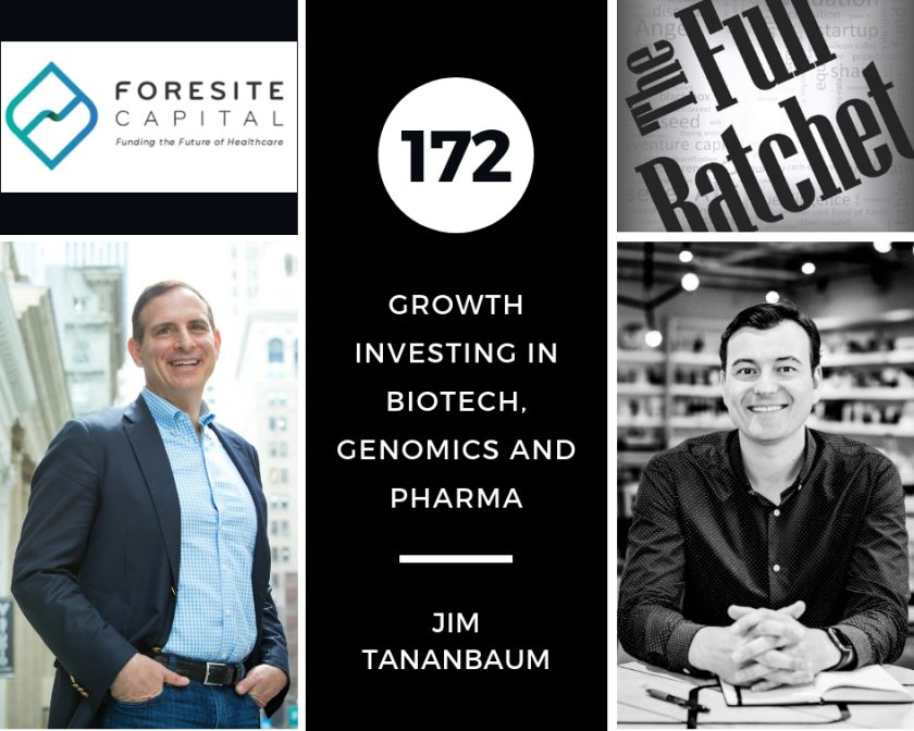 Jim Tananbaum Foresight Capital