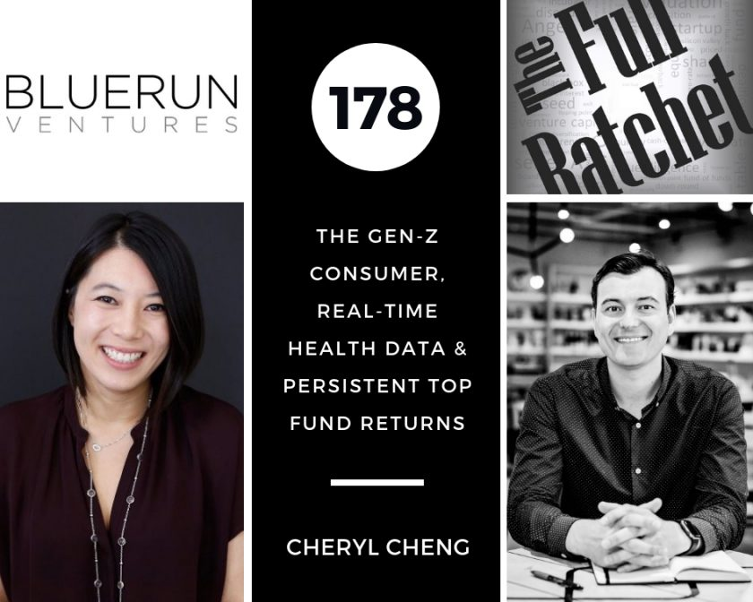 178. The Gen Z Consumer, Real-Time Health Data, and Persistent Top Fund Returns (Cheryl Cheng)