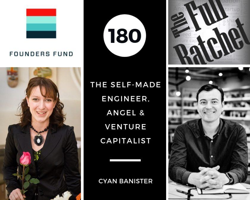 180. The Self-Made Engineer, Angel, and Venture Capitalist (Cyan Banister)