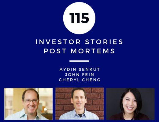Investor Stories 115: Post Mortems (Senkut, Fein, Cheng)