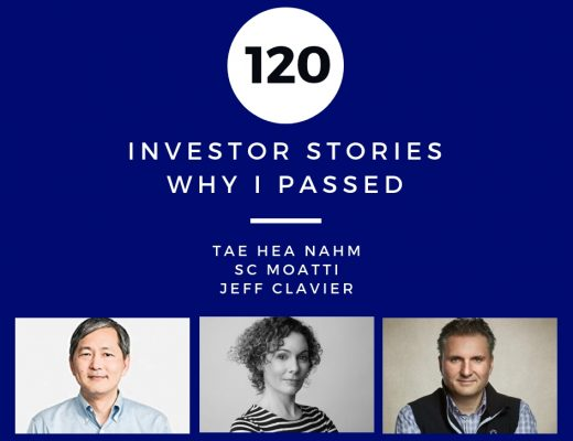 Investor Stories 120: Why I Passed (Hea Nahm, Moatti, Clavier)