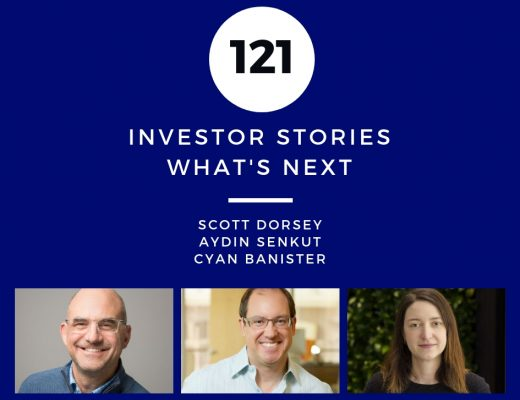 Investor Stories 121: Whats Next (Dorsey, Senkut, Banister)