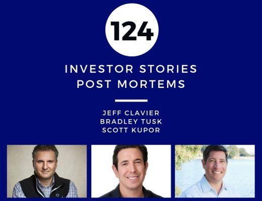 Investor Stories 124: Post Mortems (Clavier, Tusk, Kupor)