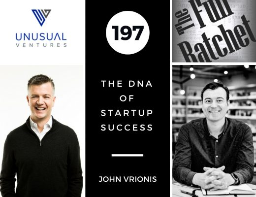 197. The DNA of Startup Success (John Vrionis)