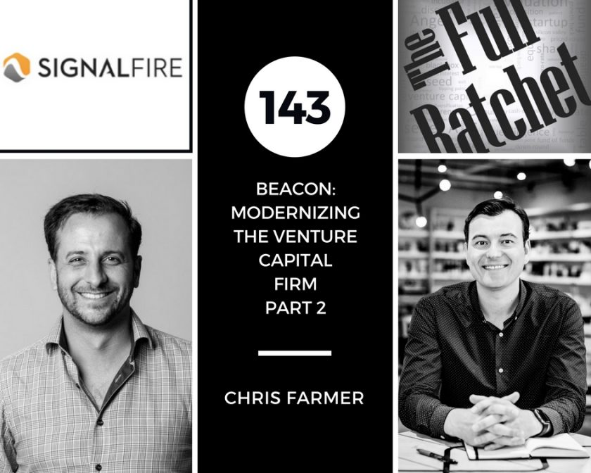 Chris Farmer Modernizing VC Signal Fire