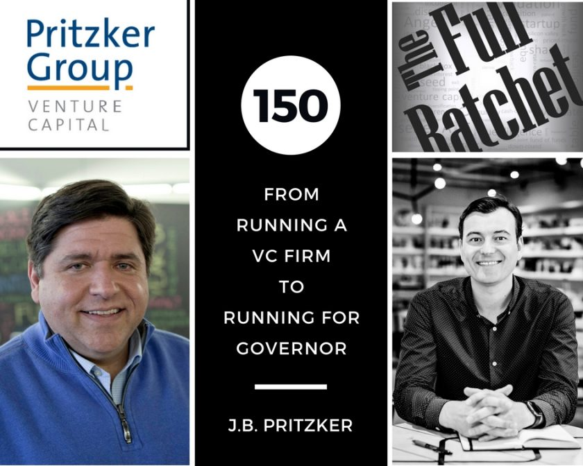 J.B. Pritzker The Full Ratchet VC
