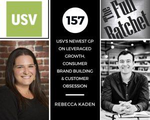 The Full Ratchet Rebecca Kaden Union Square Ventures