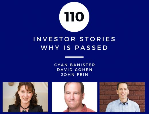 Investor Stories 110: Why I Passed (Banister, Cohen, Fein)