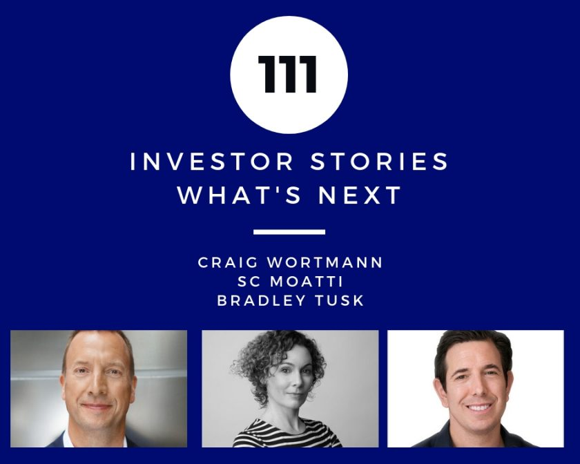 Investor Stories 111: What's Next (Wortmann, Moatti, Tusk)