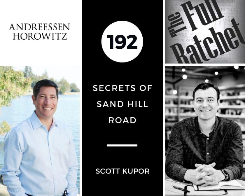192. Secrets of Sand Hill Road (Scott Kupor)