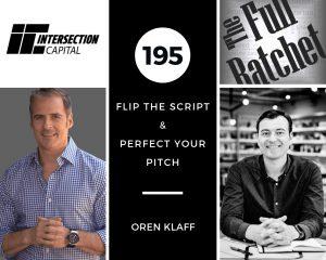 195. Flip The Script & Perfect Your Pitch (Oren Klaff)