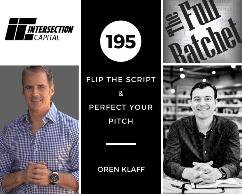 195. Flip The Script & Perfect Your Pitch (Oren Klaff)