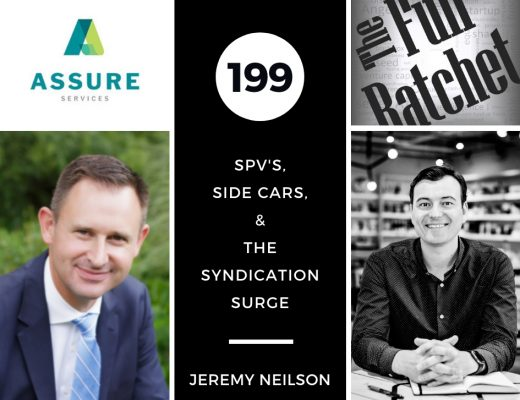 199. SPV's, Side Cars, & The Syndication Surge (Jeremy Neilson)