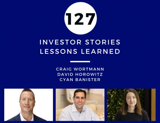 Investor Stories 127: Lessons Learned (Wortmann, Horowitz, Banister)