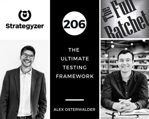 206. The Ultimate Testing Framework (Alex Osterwalder)