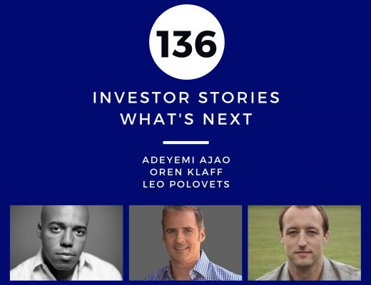 Investor Stories 136: What's Next (Ajao, Klaff, Polovets)
