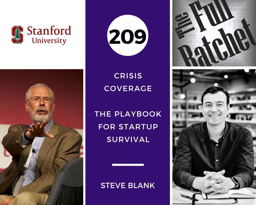 The Full Ratchet - Steve Blank The Playbook for Startup Survival