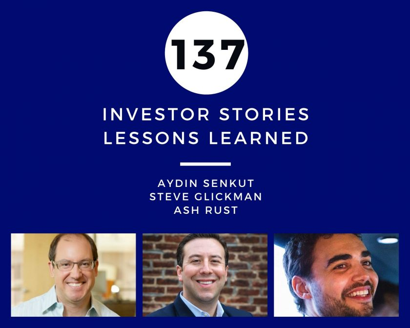 Investor Stories 137: Lessons Learned (Senkut, Glickman, Rust)