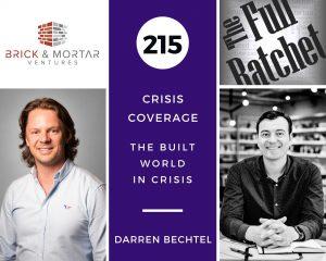 215. Crisis Coverage w/ Darren Bechtel - The Built World in Crisis