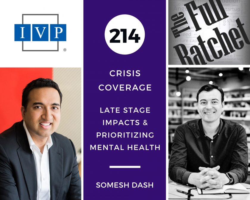 214. Crisis Coverage w/ Somesh Dash - Late Stage Impacts and Prioritizing Mental Health