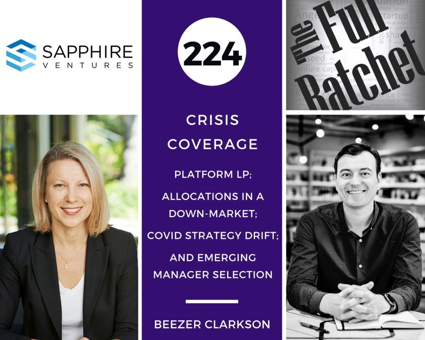 224. Crisis Coverage w/ Beezer Clarkson - Platform LP; Allocations in a Down-Market; COVID Strategy Drift; and Emerging Manager Selection