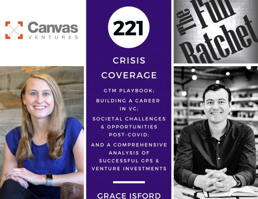 221. Crisis Coverage w/ Grace Isford - GTM Playbook; Building a Career in VC; Societal Challenges and Opportunities post-COVID; and a Comprehensive Analysis of Successful GPs and Venture Investments