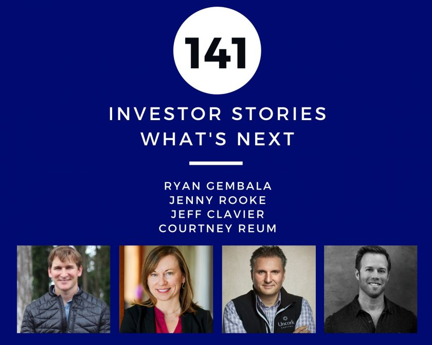 Investor Stories 141: What's Next (Gembala, Rooke, Clavier, Reum)