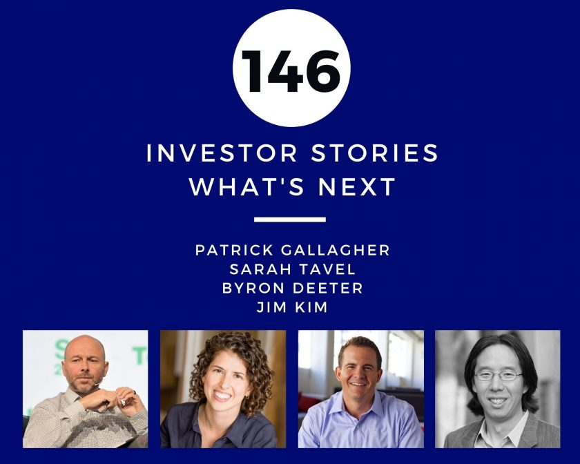 Investor Stories 146: What's Next (Gallagher, Tavel, Deeter, Kim)