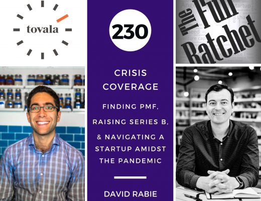 230. Crisis Coverage w/ David Rabie - Finding PMF, Raising Series B, & Navigating a Startup Amidst the Pandemic
