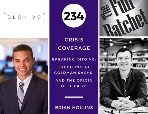 234. Breaking into VC; Excelling at Goldman Sachs; and the Origin of BLCK VC (Brian Hollins)