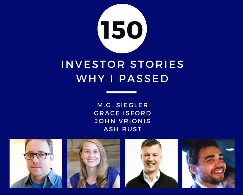 Investor Stories 150: Why I Passed (Siegler, Isford, Vrionis, Rust)