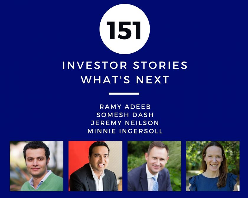 Investor Stories 151: What's Next (Adeeb, Dash, Neilson, Ingersoll)