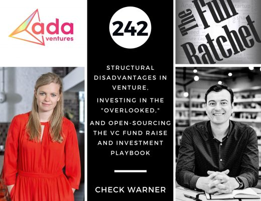 """242. Structural Disadvantages in Venture, Investing in the """"Overlooked,"""" and Open-Sourcing the VC Fund Raise and Investment Playbook (Check Warner)"""