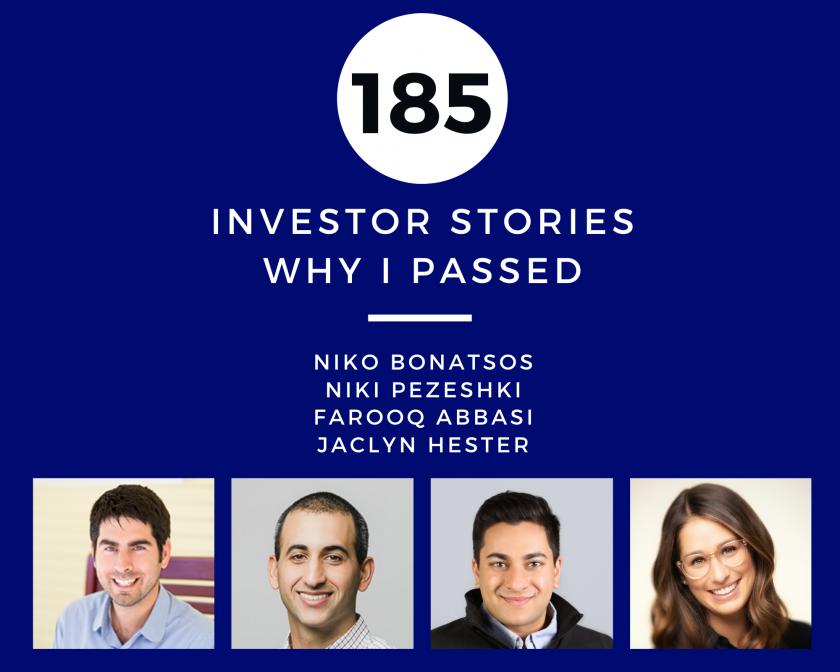 Investor Stories 185: Why I Passed (Bonatsos, Pezeshki, Abbasi, Hester)