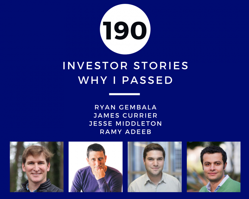 Investor Stories 190 Why I Passed (Gembala, Currier, Middleton, Adeeb)