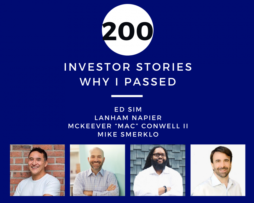 "Investor Stories 200 Why I Passed (Sim, Napier, ""Mac"" Conwell II, Smerklo)"